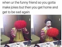 Funny Friend Meme - dopl3r com memes when ur the funny friend so you gotta make