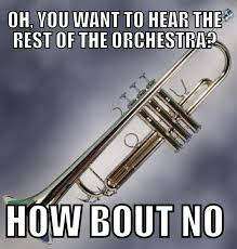 Clarinet Kid Meme - you only will hear the trumpets cuz were just that awesome