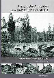 Bad Friedrichshall Historische Ansichten Von Bad Friedrichshall Verlag Regionalkultur