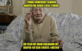 My Meme Maker - old lady smoking meme generator imgflip