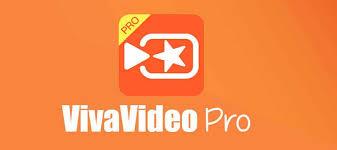 vivavideo apk vivavideo pro apk version 6 0 5 for android
