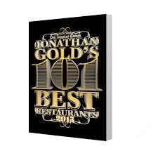 jonathan gold u0027s 101 best restaurants 2015 la times store
