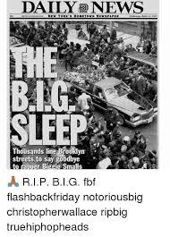 Notorious Big Meme - dailynews soe new york s hometown newspaper sleep td thousands line