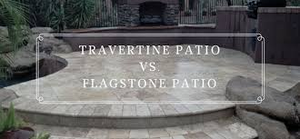 Patio Flagstone Prices Travertine Patio Vs Flagstone Patio Centurion Stone Of Arizona