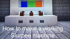 Minecraft How To Make A Furniture by How To Make A Working Slushy Machine Minecraft How To 1