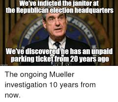 Janitor Meme - we ve indicted the janitor at the republican election headquarters