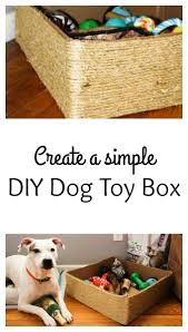 How To Make A Toy Box Easy by Best 25 Dog Toy Box Ideas On Pinterest Diy Dog Dog Station And