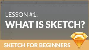 sketch for beginners what is sketch tutorial 1 youtube