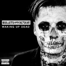 5 up photo album bullets and octane reveal waking up dead album details r o c k