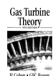 gas turbine theory henry cohen g f c rogers h i h