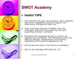 resume writing and soft skills 1 resume writing swot academy