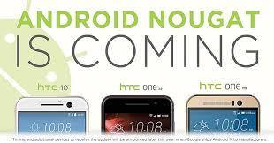 os android update os android nougat sambangi tiga ponsel anyar htc okezone
