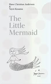 mermaid hans christian andersen u0026 yayoi kusama