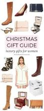 christmas gift guide luxury gift ideas for women ashley brooke