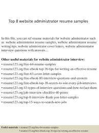 A Resume Example by Top 8 Website Administrator Resume Samples 1 638 Jpg Cb U003d1428107344