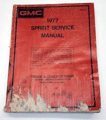 1977 gmc sprint service manual old u0027n gold auto books