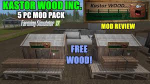 fs17 kastor wood inc v2 0 5 pc mod pack free wood mod