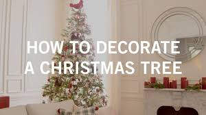 how to decorate a christmas tree youtube