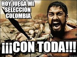 Colombia Meme - hoy juega mi selección colombia 300 spartan meme on memegen