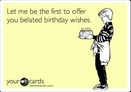 ecards free birthday card invitation design ideas belated birthday wishes belated