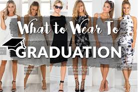 dresses to wear to graduation what to wear to graduation