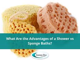 what are the advantages of a shower vs sponge baths shower bay