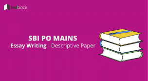 sbi po essay tips for 2017 descriptive paper testbook blog