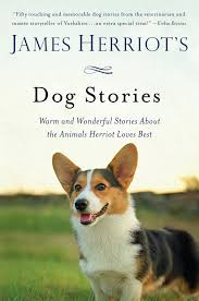 james herriot u0027s dog stories warm and wonderful stories about the