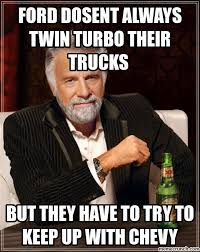 Turbo Meme - dosent always twin turbo their trucks