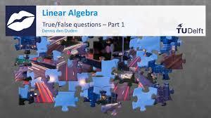 true false questions part i mathematics linear algebra tu