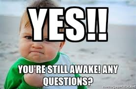 Baby With Fist Meme - inspirational yes meme baby yes you re still awake any questions
