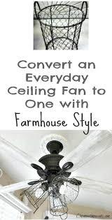 how i gave my ceiling fan a farmhouse style modern farmhouse