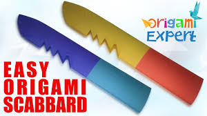 how to make kitchen knives origami scabbard how to make paper scabbard origami expert