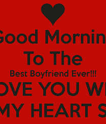 Good Boyfriend Meme - good morning to the best boyfriend ever i love you with all my