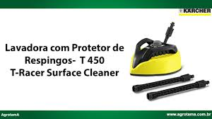 T Racer Patio Cleaner by Lavadora Com Protetor De Respingos T 450 T Racer Surface Cleaner