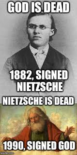 Nietzsche Meme - you can see it that way imgflip