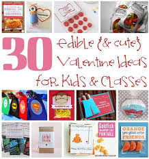 kids valentines gifts 30 edible ideas for kids about family crafts