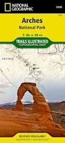 Arches National Park Map Arches National Park National Geographic Trails Illustrated Map