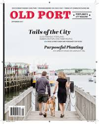 old port magazine september by maine magazine issuu