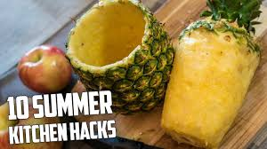 Kitchen Hacks by 10 Awesome Summer Kitchen Hacks Youtube