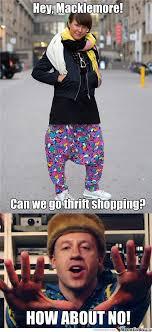 Macklemore Meme - hey macklemore can we go thrift shopping by ben meme center