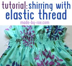 shirring elastic tutorial shirring with elastic thread made by