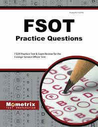 fsot practice questions fsot practice tests u0026 exam review for the