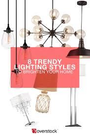Trendy Lighting Fixtures 8 Trendy Lighting Styles To Brighten Your Home Overstock