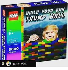 Build Your Own Meme - build your ages lego bunic your own trump wall 3000 pieces o