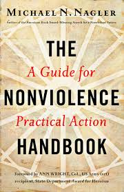 the nonviolence handbook a guide for practical action metta center