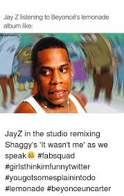 Beyonce New Album Meme - jay z listening to beyonc礬s lemonade album like jayz in the studio