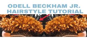 what hair producr does beckham use odell beckham jr hair tutorial youtube