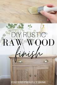 how to paint unfinished pine furniture diy rustic wood finish process pine and prospect home