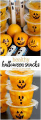Kid Halloween Snacks Best 25 Healthy Halloween Snacks Ideas On Pinterest Healthy